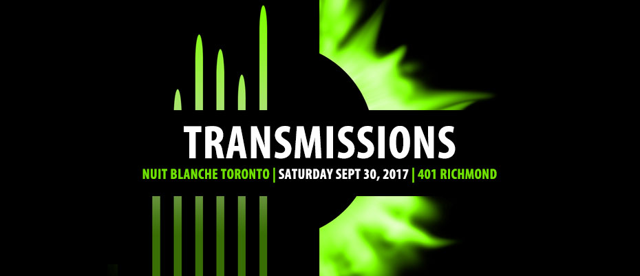 SubZeroArts presents Transmissions at Nuit Blanche Toronto 2017